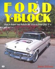 Ford Y-Block : How to Repair and Rebuild the 1954-62 Ford Ohv V-8, Paperback ...