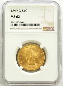 1899 O GOLD NEW ORLEANS $10 DOLLAR LIBERTY HEAD NGC MINT STATE 62 (PQ)