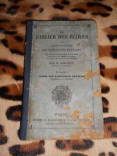 LE FABLIER DES ECOLES ou choix de fables des fabulistes français - Porchat, 1849