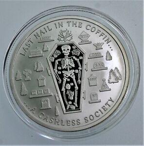 1 oz .999 fine silver 'Last Nail in the Coffin' Chautauqua Silver Works BU caps.