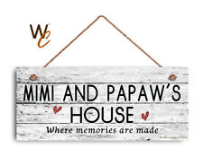 MIMI AND PAPAW'S HOUSE Sign, Where Memories Are Made, Weathered Style 6x14 Sign