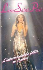 MUSICASSETTA      LARA SAINT-PAUL - INTRAMONTABILE FOLLIA    sigillata(22)