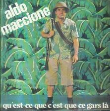"""7"""" Aldo Maccione/Qu´est Ce Qu´est C´est Que Ce Gars Là (France)"""