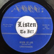 Crude Cavernous Reverb Southern Gospel 45 CHRISTIANAIRS Come Go /River TUNE hear