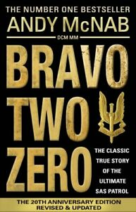 Bravo Two Zero: The original SAS story by McNab, Andy Book The Cheap Fast Free