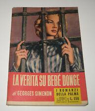 Simenon LA VERITà SU BEBè DONGE Mondadori 1953