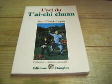 Jean Claude SAPIN: l'art du T'ai-chi chuan