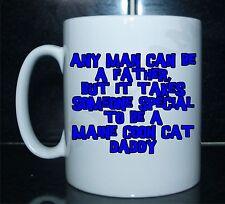 Tout homme peut être un père quelqu 'un de spécial à être un maine coon cat daddy imprimé mug
