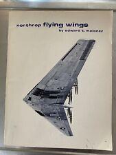 NORTHROP Flying Wings by Edward T. Maloney PB 1975.
