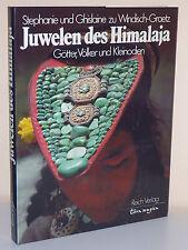 S. u. G. zu Windisch-Graetz: Juwelen des Himalaja. Götter, Völker und Kleinodien
