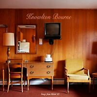 Knowlton Bourne - Songs From Motel 43 [CD]