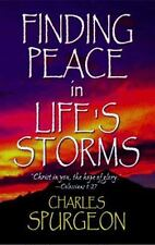 Finding Peace in Life's Storms by C. H. Spurgeon