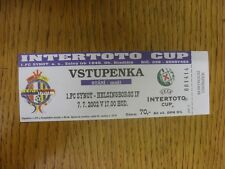 07/07/2002 Ticket: FC Synot v Helsingborgs [UEFA Intertoto Cup] . Thanks for vie