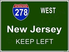 Mini Interstate Road Sign - New York - I278 NEW JERSEY - ALUMINUM SIGN, gift