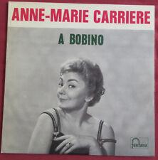 ANNE MARIE CARRIERE  LP ORIG FR A BOBINO