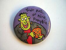 "Halloween: Your patch or mine, pumpkin?, 2 3/8"""