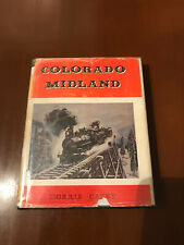 Colorado Midland Morris Cafky Railroad History Hardcover with DJ First Edition