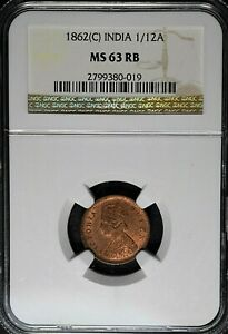 India British 1862(C) 1/12 Anna NGC MS63RB Certified TOP-POP