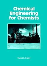 Chemical Engineering for Chemists (Acs Professional Reference Books)-ExLibrary