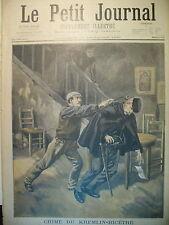 ASSASSINAT GARçON DE RECETTES CRIME AU KREMLIN BICETRE LE PETIT JOURNAL 1897