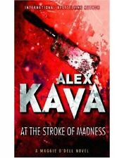 ALEX KAVA __ AT THE STROKE OF MADNESS ___ SHOP SOILED __ FREEPOST UK