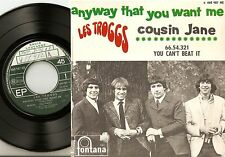 LES TROGGS THE TROGGS ANYWAY THAT YOU WANT ME EP FRENCH 45+PS 1966 FREAKBEAT MOD