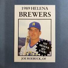 1989 Sports Pro HELENA Brewers #13 JOE ROEBUCK Bryan OHIO Baseball Card