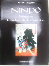 NINPÔ Ninjutsu l'Ombre de la lumière Zoughari arts martiaux 2003 TBE esprit tech