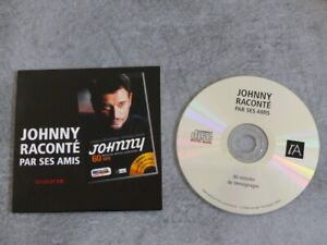 JOHNNY HALLYDAY - Johnny raconté par ses amis - CD COLLECTOR
