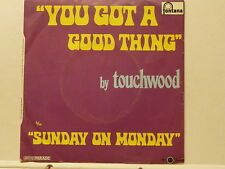 TOUCHWOOD You got a good thing 6072008