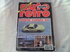 AUTO RETRO N°79 03/1987 PORSCHE CARRERA RS MASERATI MISTRAL AUSTIN TAXI    D63