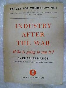 Book- 1943 Industry after the WAR who is going to run it? by Charles Madge