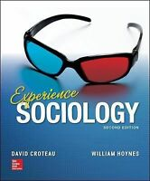 Experience Sociology by David Croteau and William Hoynes  second edition