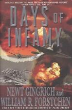 The Pacific War Ser.: Days of Infamy by William R. Forstchen and Newt Gingrich (2008, Hardcover)