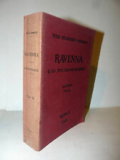 Arte - Pier Desiderio Pasolini: Ravenna Felix Grandi Memorie 1912 Roma Loescher