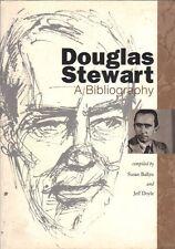 Douglas Stewart: A Bibliography by Jeff Doyle, Susan Ballyn