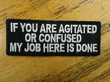 If you are agitated Funny Saying Vest Patch Motorcycle Biker Patch Club Patch MC