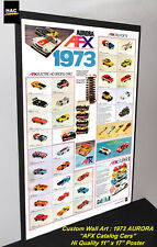 "Custom AFX Wall Art - AURORA ""The AFX 1973 Catalog Cars""  11W x 17T Hi QA POSTER"