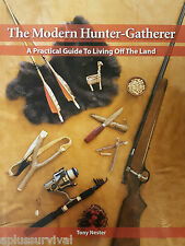 The Modern Hunter-Gatherer The Practical Guide To Living Off The Land Book Kit