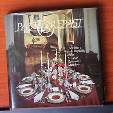 Past & Repast: History Hospitality Missouri Governor's Mansion 1983 Bond recipes