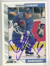 MIKHAIL TANARINOV Quebec Nordiques 1992 SCORE  AUTOGRAPHED HOCKEY CARD JSA