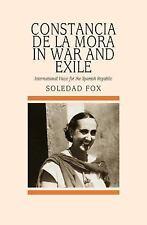 Constancia de la Mora in War and Exile: International Voice for the Spanish Repu