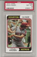 SET BREAK - 1974 TOPPS #395 DOUG RADER, PSA 8 NM-MT, HOUSTON ASTROS, L@@K !