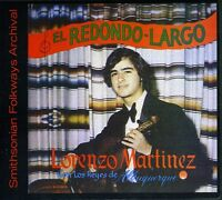 Lorenzo Martinez - El Redondo Largo [New CD]