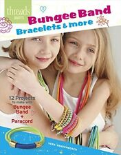 Bungee Band Bracelets & More (Threads Selects), New Books