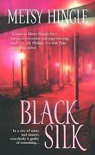 Black Silk by Metsy Hingle (2006, Paperback)