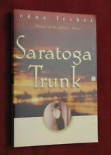Saratoga Trunk by Stuart M. Rosen and Edna Ferber (2000, Paperback) NEW