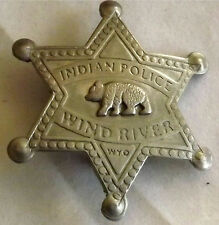 Old Indian Police Wind River Wyoming Replica Badge   Silver Plated   Made USA