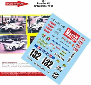 Decals 1/18 Ref 657 Porsche 911 Naef Rally Paris Dakar 1981 Rally