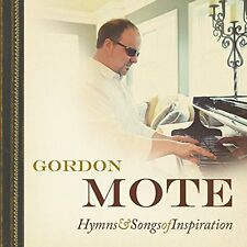 MOTE,GORDON-HYMNS & SONGS OF INSPIRATION  CD NEW